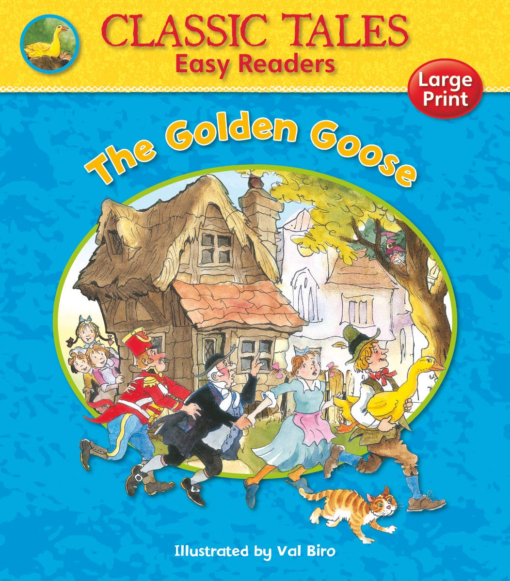 THE GOLDEN GOOSE (CLASSIC TALES EASY READERS)