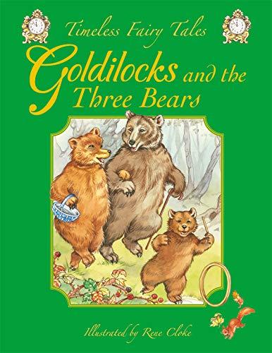 GOLDILOCKS (TIMELESS FAIRY TALES)