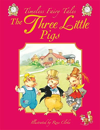 Three Little Pigs (Timeless Fairy Tales)
