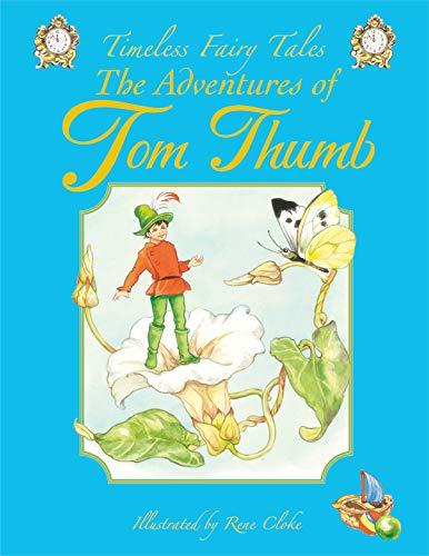 TOM THUMB (TIMELESS FAIRY TALES)