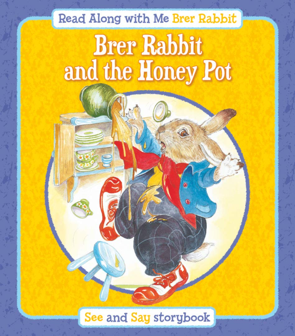 BRER RABBIT AND THE HONEY POT (BRER RABBIT READ ALONG WITH ME)