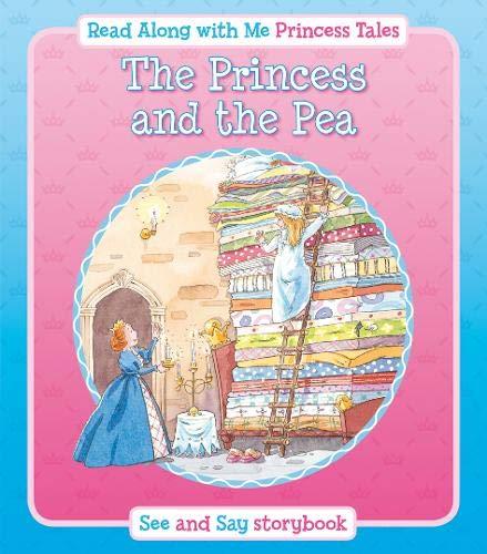 PRINCESS & THE PEA (PRINCESS TALES READ ALONG)