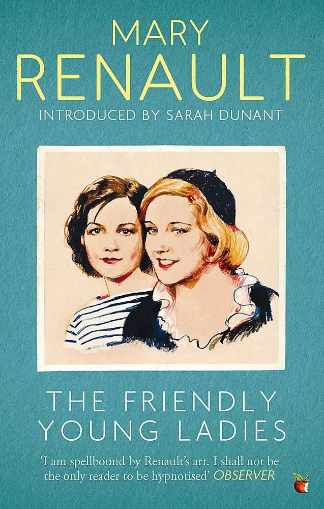 THE FRIENDLY YOUNG LADIES: A VIRAGO MODERN CLASSIC