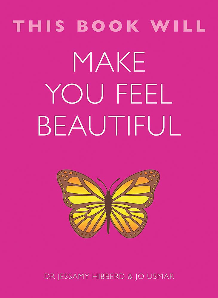 THIS BOOK WILL MAKE YOU FEEL BEAUTIFUL