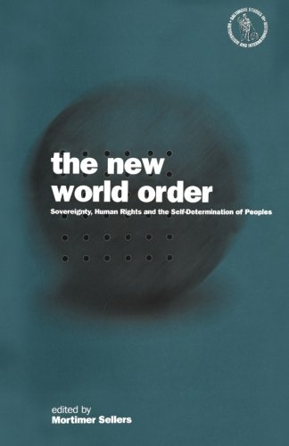 The New World Order: Sovereignty, Human Rights and the Self-determination of Peoples