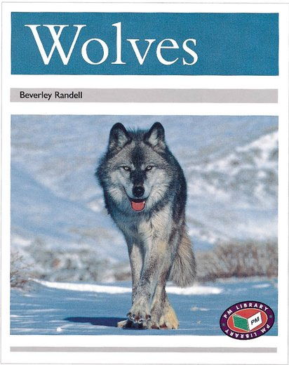 Wolves PM Non Fiction Animal Facts Level 23&24 Polar Animals Silver