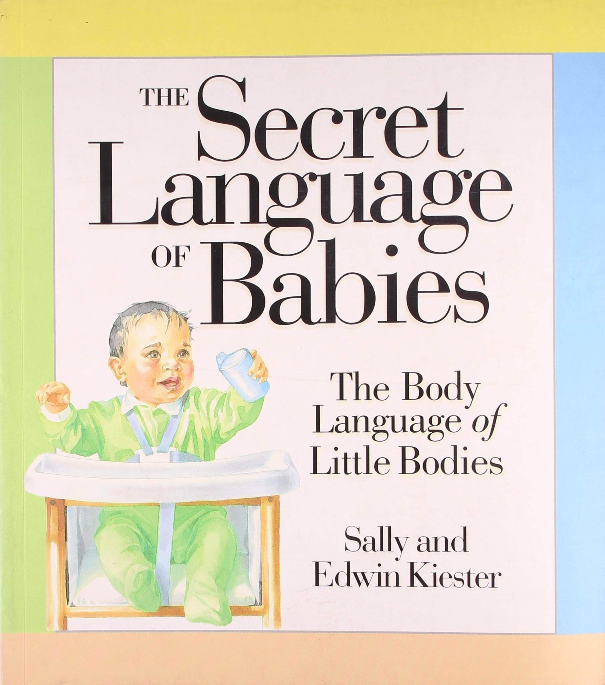 The Secret Languge Of Babies