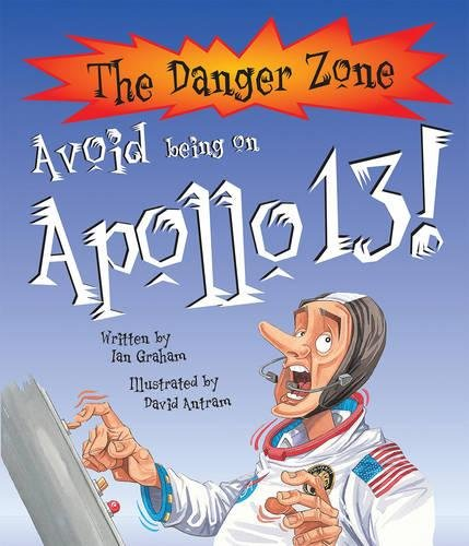 AVOID BEING ON APOLLO 13! (THE DANGER ZONE)