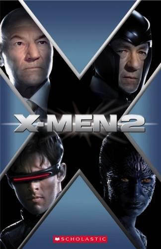 X-MEN 2 (SCHOLASTIC READER)