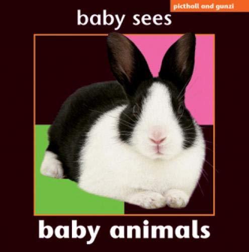 Baby Sees Animals: Baby Animals