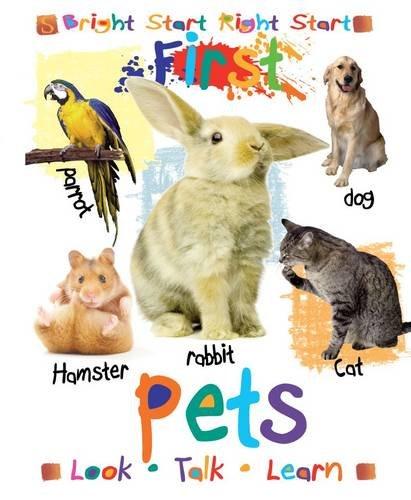 PETS (BRIGHT START RIGHT START FIRST)