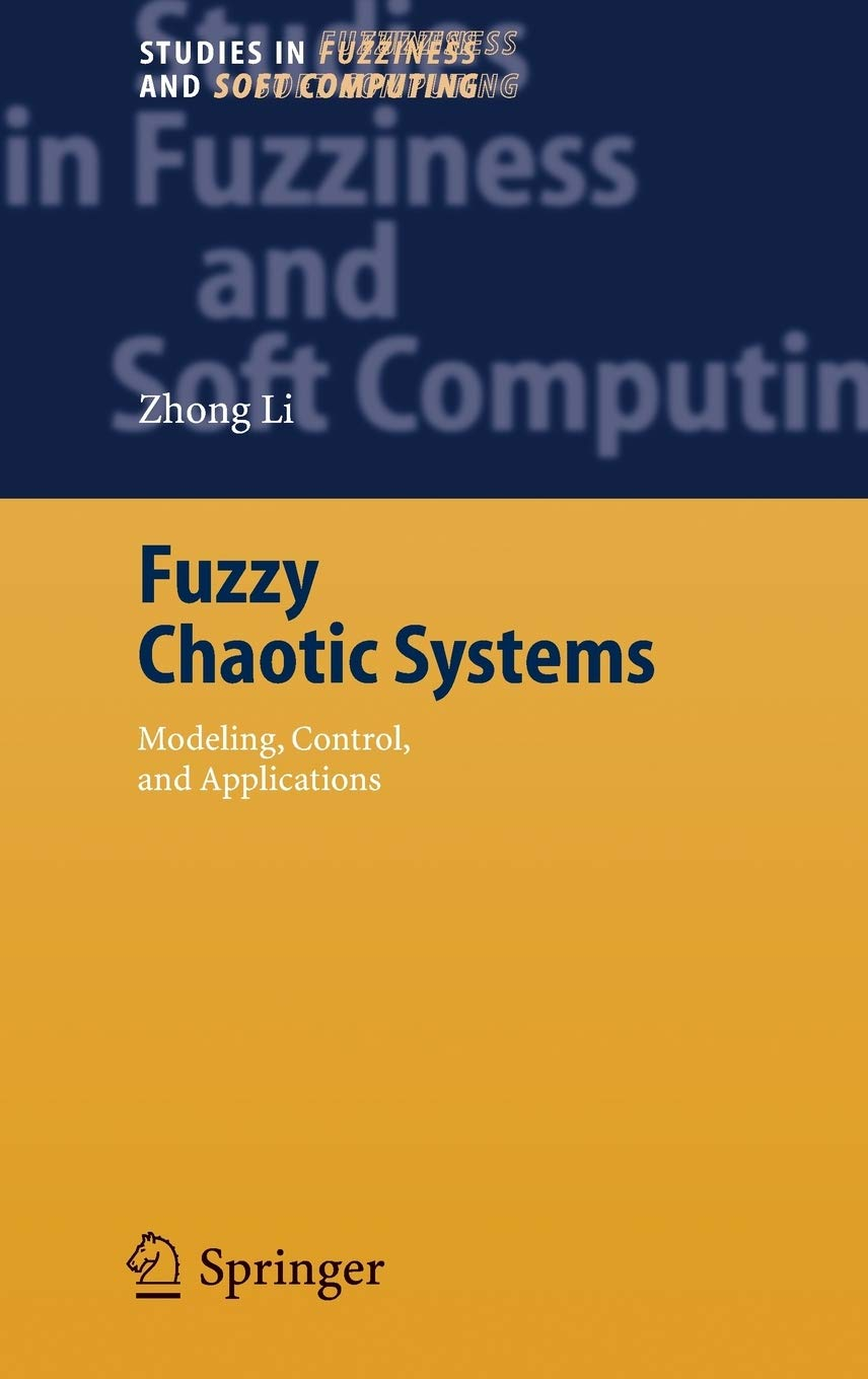 Fuzzy Chaotic Systems: Modeling, Control, and Applications: 199