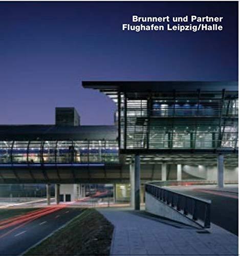 Brunnert und Partners, Flughafen Leipzig/Halle: Opus 52