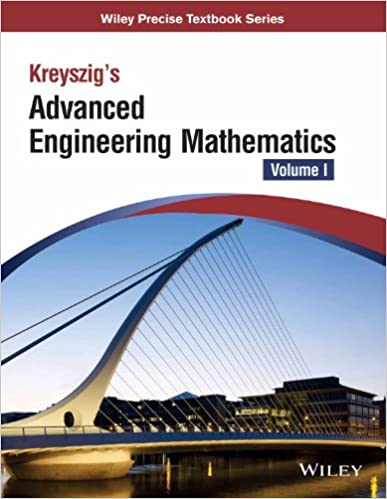KREYSZIG'S ADVANCED ENGINEERING MATHEMATICS, VOL 1, (AS PER SYLLABUS OF UPTU)