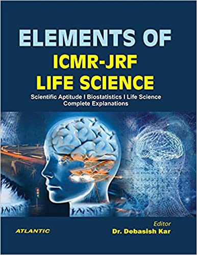 ELEMENTS OF ICMR-JRF LIFE SCIENCE