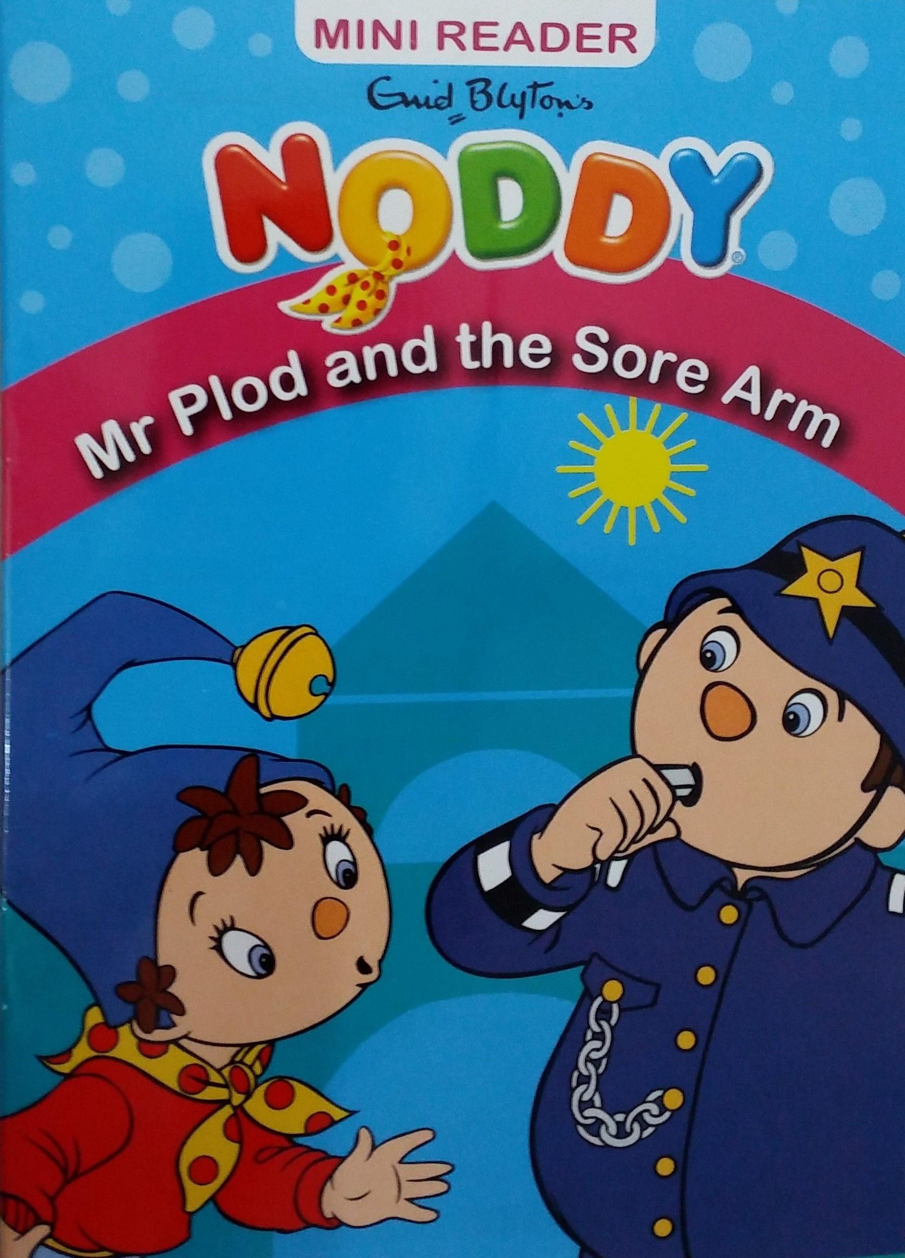 NODDY MINI READER MR PLOD AND THE SORE ARM