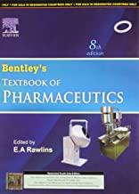 Bentley's Textbook Of Pharmaceutics