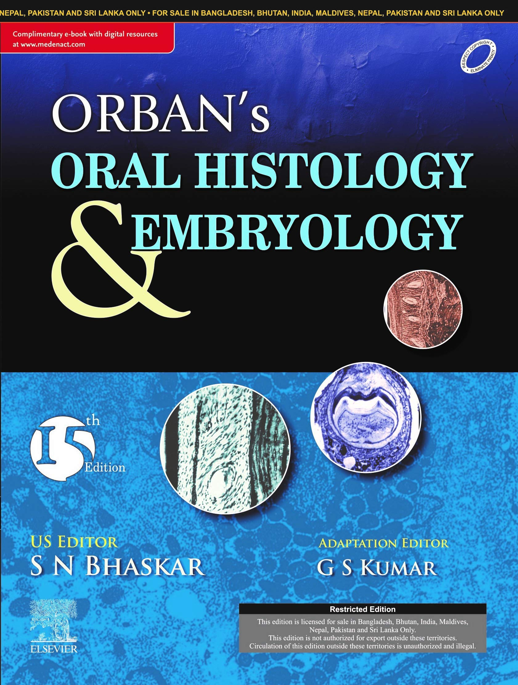 Orban's Oral Histology and Embryology, 15th Edition with Atlas of Oral Histology, 2nd Edition