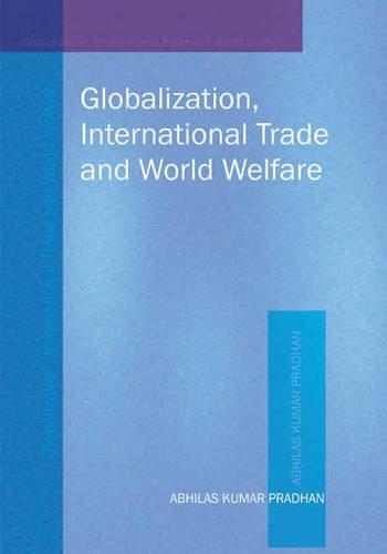 Globalization, International Trade & World Welfare