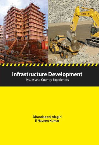 Infrastructure Development: Issues & Country Experiences