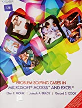 Problem- Solving Cases In Microsoft Access And Excel