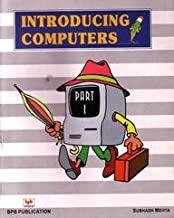 Introducing Computers - Part - I