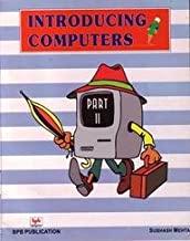 INTRODUCING COMPUTERS - PART - II