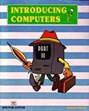 INTRODUCING COMPUTERS - PART - III