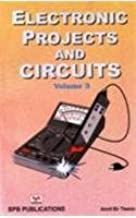 Electronic Projects and Circuits Vol 3