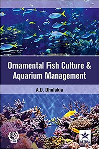Ornamental Fish Culture and Aquarium Mangament