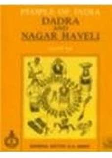 PEOPLE OF INDIA-- DADRA AND NAGAR HAVELI