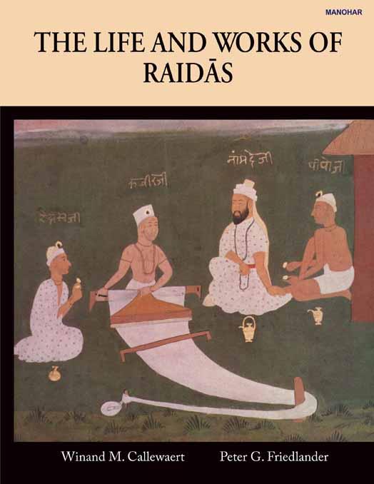 The Life and Works of Raidas