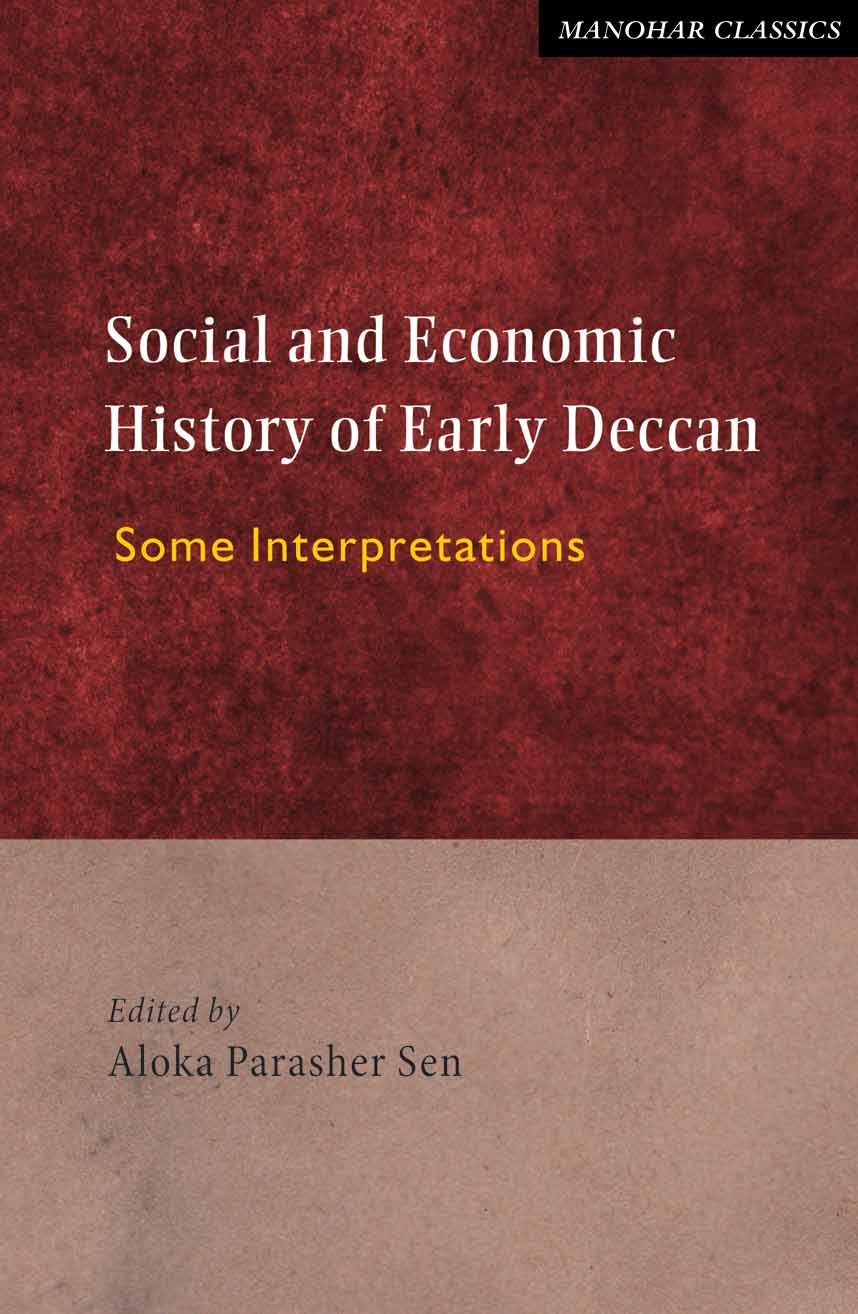 Social and Economic History of Early Deccan: Some Interpretations