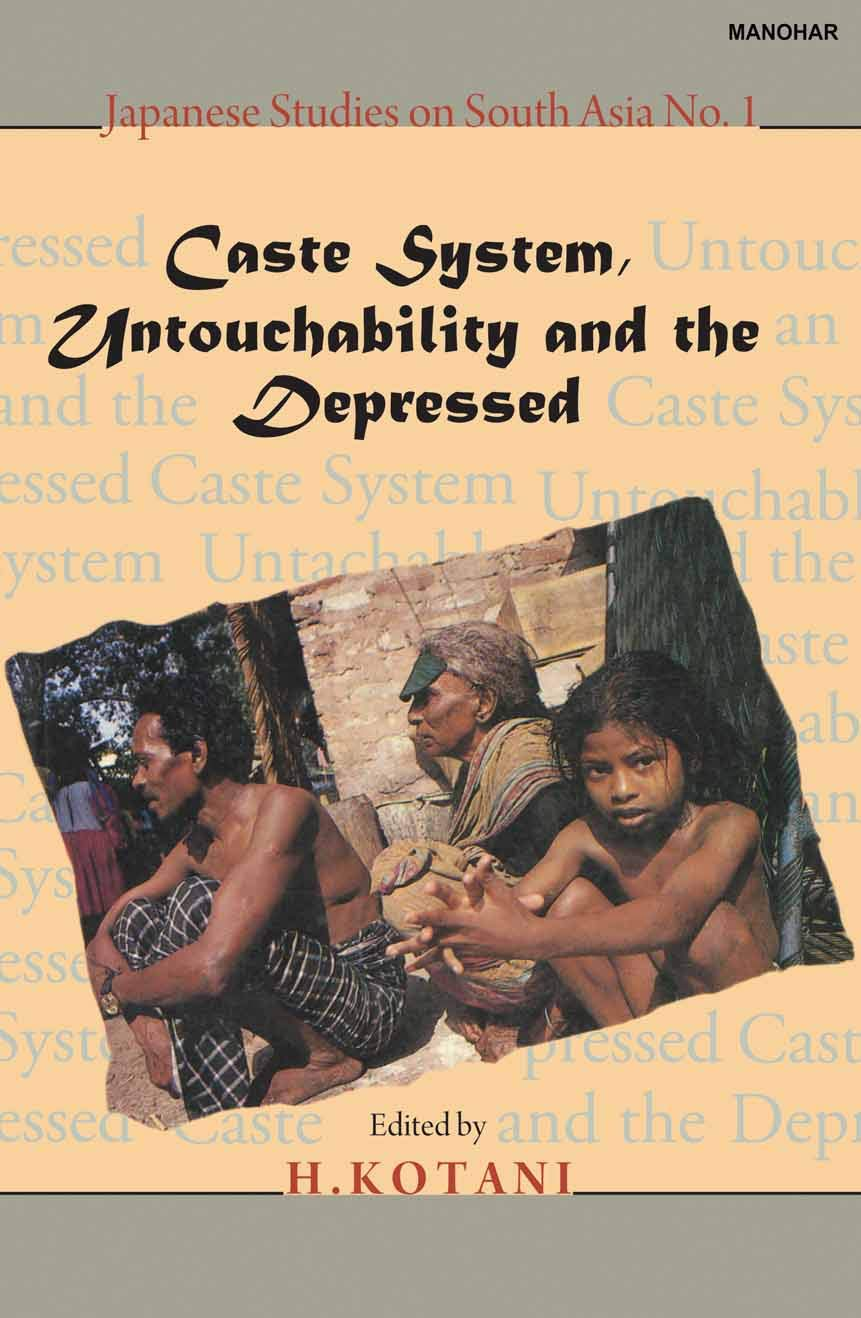 Caste System, Untouchability and the Depressed
