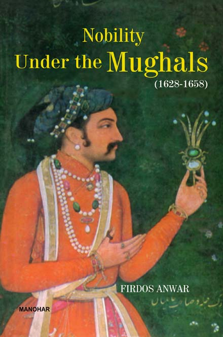 Nobility Under The Mughals (1628-58)