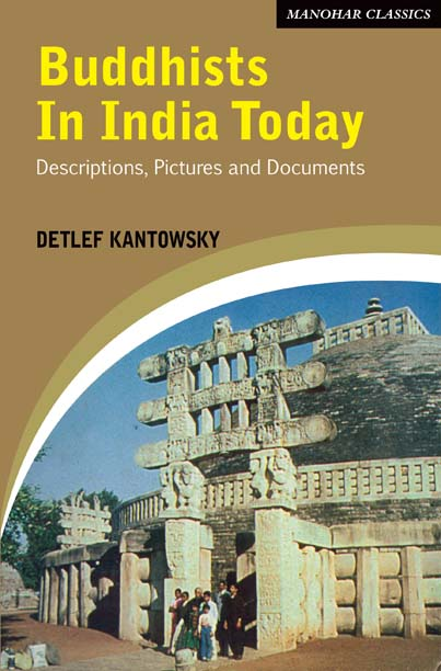 Buddhists in India Today: Descriptions, Pictures and Documents