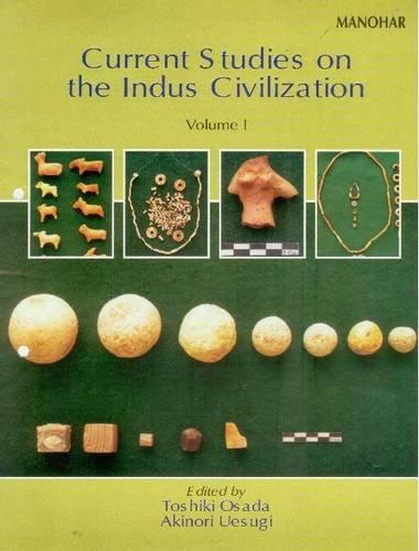 Current Studies on the Indus Civilization: Vol. 1