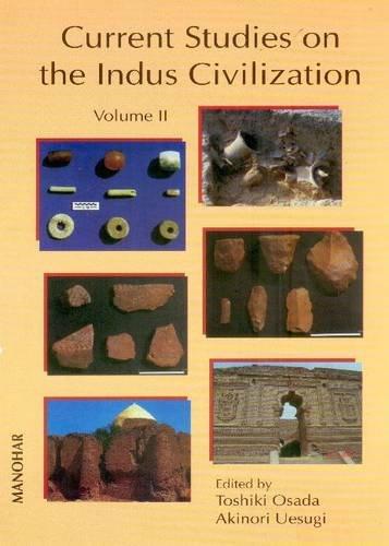 CURRENT STUDIES ON THE INDUS CIVILIZATION: VOL. 2