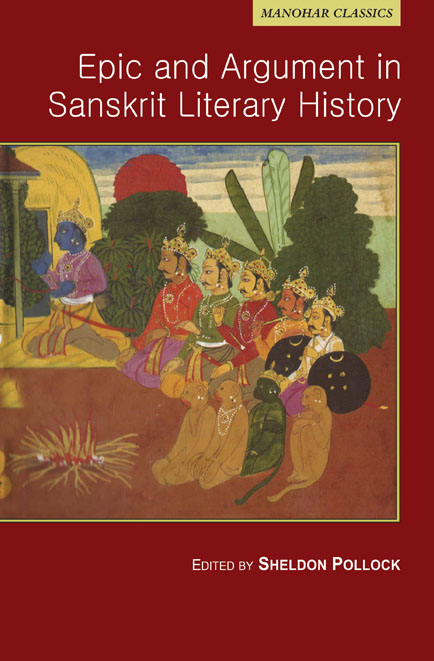 Epic and Argument in Sanskrit Literary History
