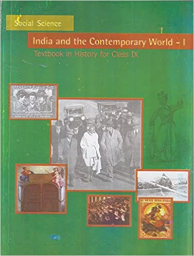 India and The Contemporary World - I TextBook History for Class - 9
