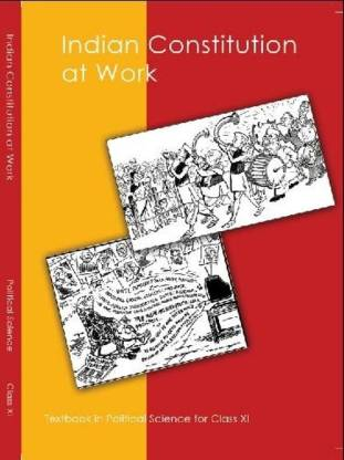 Indian Constitution At Work Textbook in Political Science for Class - 11