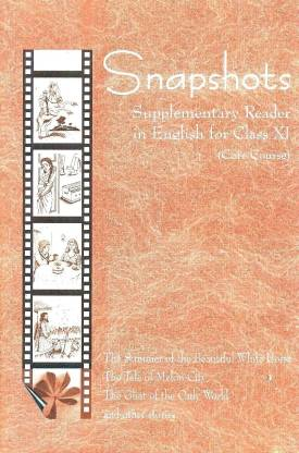 Snapshots English Supplementary Reader for Class - 11