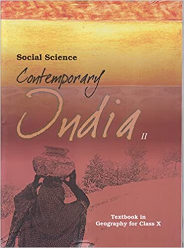 Contemporary India Part - 2 Textbook in Geography for Class - 10