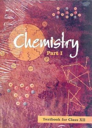 Chemistry Textbook Part - 1 for Class - 12