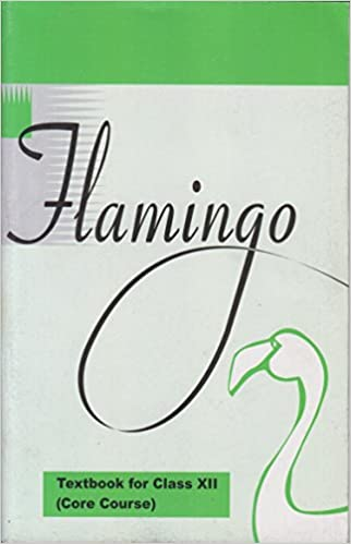 Flamingo - Textbook in English (Core Course) for Class - 12
