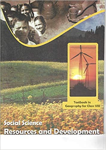 Resources and Development Textbook in Geography for Class - 8
