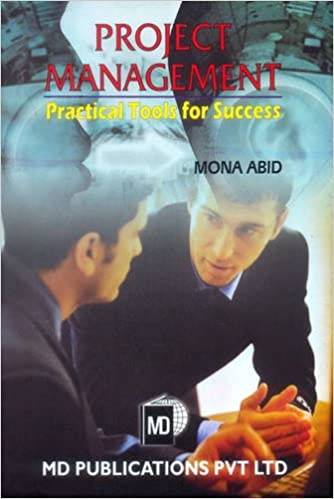 PROJECT MANAGEMENT: PRACTICAL TOOLS FOR SUCCESS
