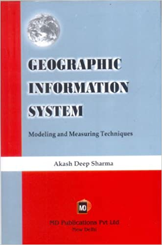 GEOGRAPHIC INFORMATION SYSTEM: MODELING AND MEASURING TECHNIQUES