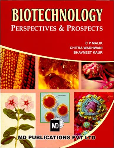 BIOTECHNOLOGY : PERSPECTIVES & PROSPECTS