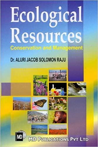 ECOLOGICAL RESOURCES: CONSERVATION AND MANAGEMENT